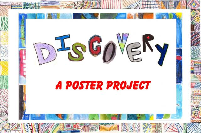 Discovery: A Poster Project